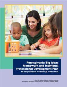 Cover for Pennsylvania Big Ideas Framework and Individual Professional Development Plan